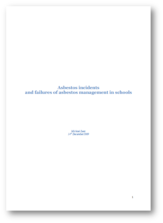 Asbestos incidents & failures of asbestos management in schools - Mike Lee
